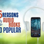5 Reasons Why Are Audio Books So Popular